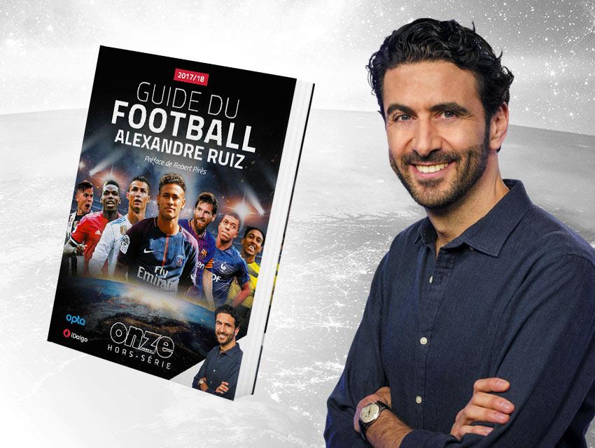Guide du Football Alexandre Ruiz 2017/18